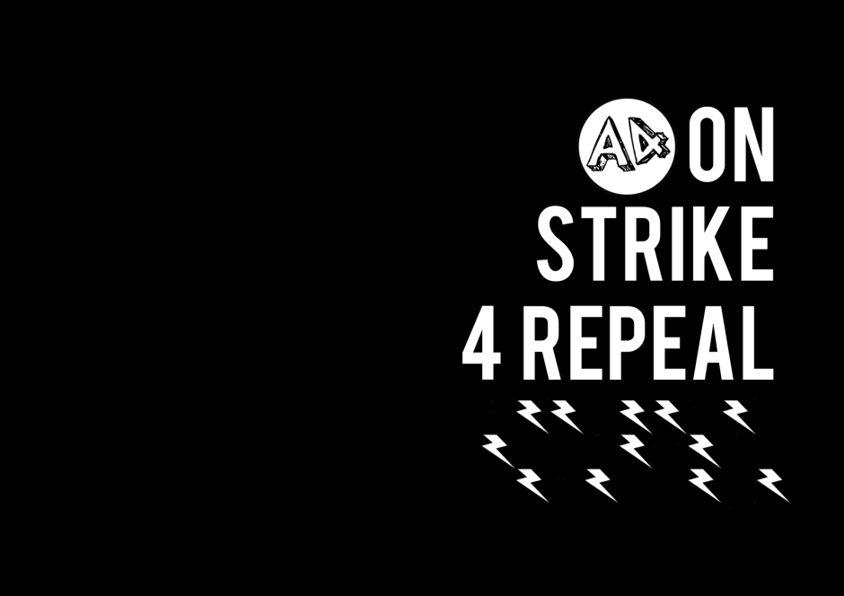 A4 ON STRIKE FOR REPEAL WEBSITE3
